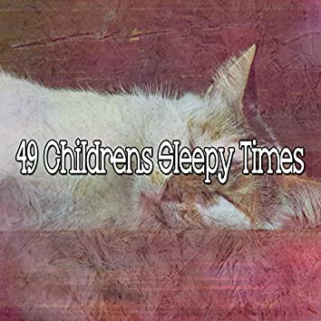 49 Childrens Sleepy Times