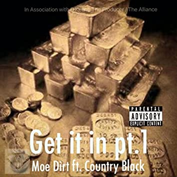 Get It In, Pt. 1 (feat. Country Black)