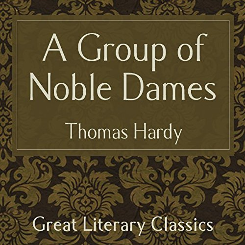 A Group of Noble Dames audiobook cover art