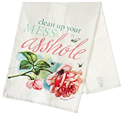 Clean Up Your Mess Asshole Tea Towel by Sourpuss