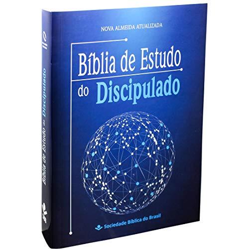 Bíblia de Estudo do Discipulado: Nova Almeida Atualizada (NAA)