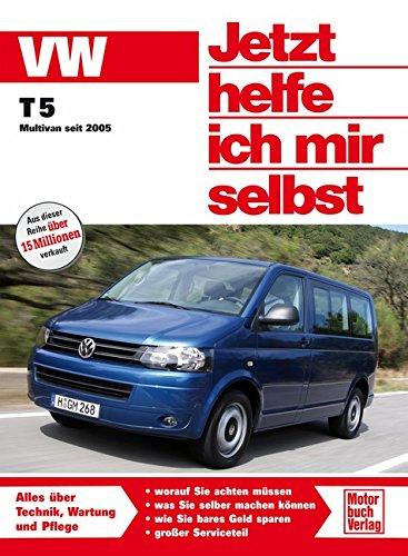 VW Transporter T5 / Multivan: Benzin- und Dieselmotoren ab Modelljahr 2003 (Jetzt helfe ich mir selbst)