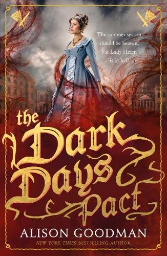 The Dark Days Pact. Lady Helen Book 2