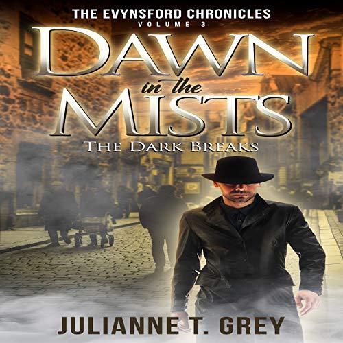 Dawn in the Mists: The Dark Breaks audiobook cover art