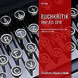 Buchkritik 1997 bis 2016, 1 CD-ROMBuchbesprechungen aus F.A.Z. und Sonntagszeitung - Belletristik, Kinder- und Jugendbücher sowie Sach- und Fachbücher. Für Windows ab 2000 - Birgitta Fella