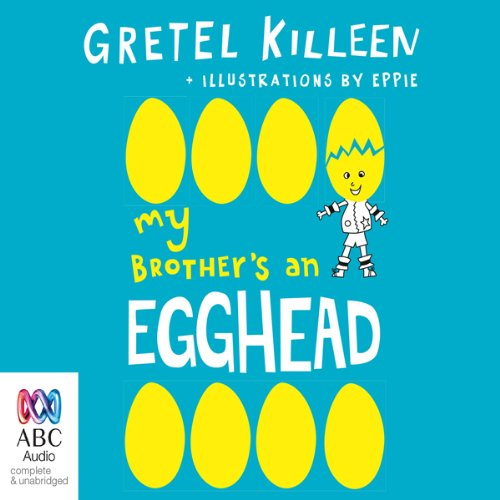 My Brother's an Egghead audiobook cover art