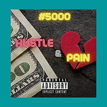 Hustle & Pain