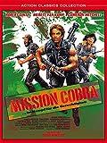 Mission Cobra ... im Kampf für die Gerechtigkeit