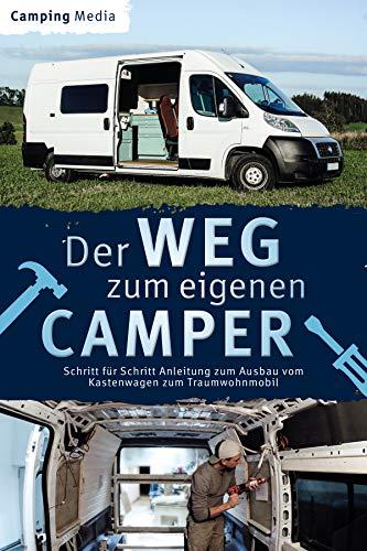 Der Weg zum eigenen Camper: Schritt für Schritt Anleitung zum Ausbau vom Kastenwagen...