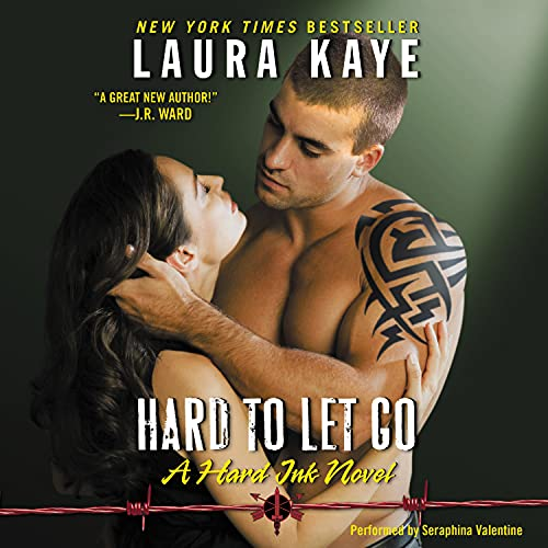 Hard to Let Go Audiobook By Laura Kaye cover art