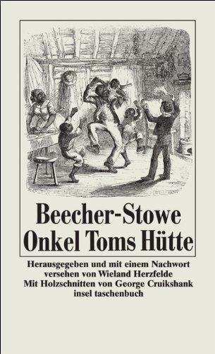 Onkel Toms Hütte: In der Bearbeitung einer alten Übersetzung (insel taschenbuch)