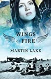 Wings of Fire: A World War 2 Novel