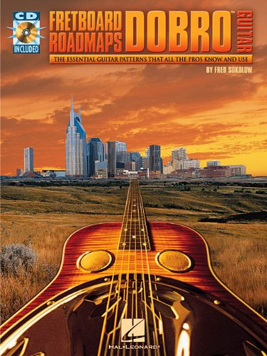 Fretboard Roadmaps - Dobro(TM) Guitar: The Essential Guitar Patterns That All the Pros Know and Use