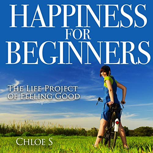 Happiness for Beginners: 2 Manuscripts audiobook cover art