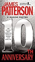 10th Anniversary (Women's Murder Club) by Patterson, James, Paetro, Maxine Reprint Edition (12/18/2012)