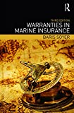 Warranties in Marine Insurance (English Edition)