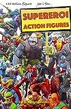 Supereroi Action Figures: 110 action figure per gli amanti della Marvel, DC, film e videogiochi: 7 (VENDICATORI + X MEN SUPER EROI ACTION FIGURE)