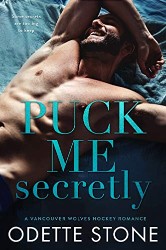 Puck Me Secretly (A Vancouver Wolves Hockey Romance Book 1)