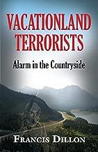 vacationland terrorists: تنبيه في الريف