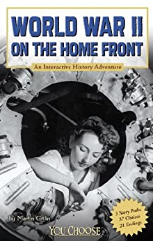 World War II on the Home Front (You Choose: History) by [Martin Gitlin]