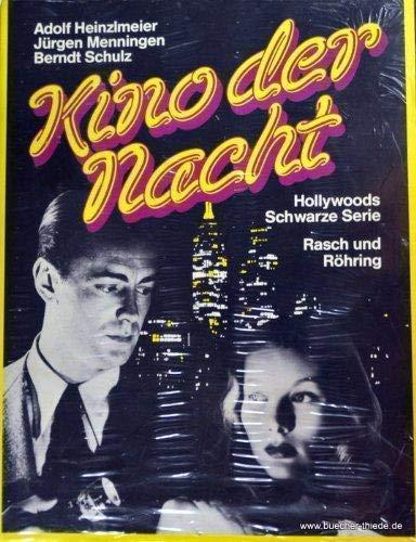 Kino der Nacht. Sonderausgabe. Hollywoods Schwarze Serie