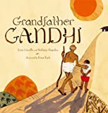 Grandfather Gandhi - Arun Gandhi