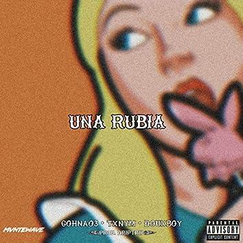 Una rubia (feat. Douxboy, TxnyM & Driptrip)