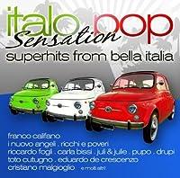 Italo Pop Sensation by Italo Pop Sensation