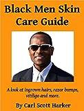 Black Men Skin Care Guide (English Edition)