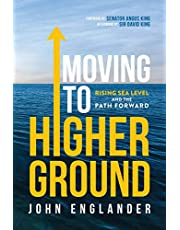 Moving To Higher Ground: Rising Sea Level and the Path Forward