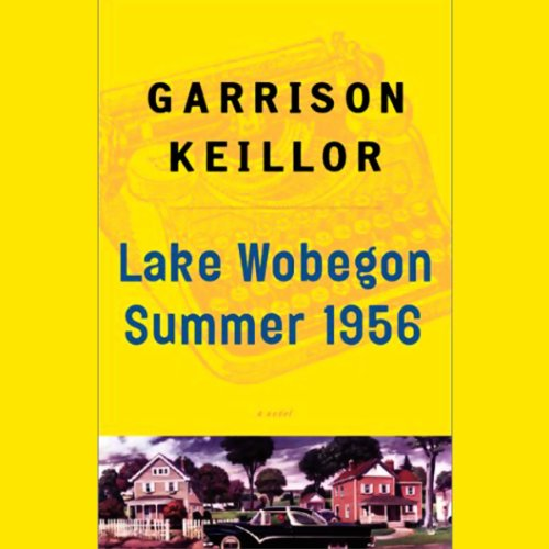 Lake Wobegon Summer 1956 audiobook cover art
