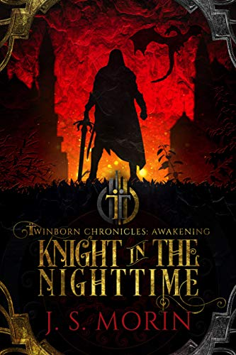 Knight in the Nighttime (Twinborn Chronicles Book 1)