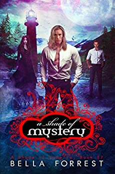 A Shade of Vampire 87: A Shade of Mystery by [Bella Forrest]