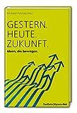 Expert Marketplace -  Volker Busch - Gestern. Heute. Zukunft.: Ideen, die bewegen