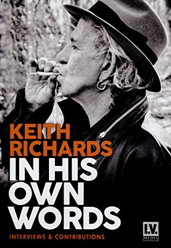 Keith Richards -In His Own Words