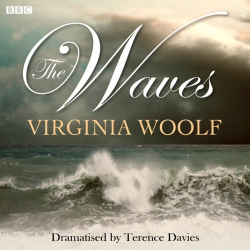 The Waves (Dramatised) audiobook cover art