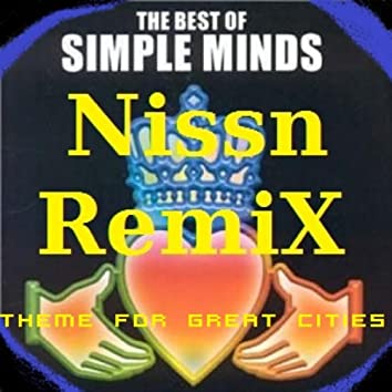 Theme for Great Cities (Nissn Remix)