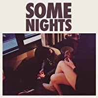 Some Nights by FUN. (2013-02-05)