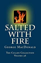 Salted With Fire (The Cullen Collection Book 36)