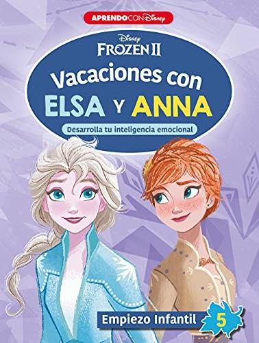 Vacaciones con Elsa y Anna. Empiezo infantil 5: Desarrolla tu inteligencia emocional (Frozen 2)
