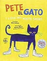 I Love My White Shoes (Pete El Gato/ Pete the Cat)