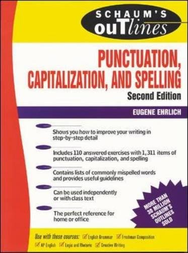 Download Schaum's Outline of Punctuation, Capitalization & Spelling (Schaum's Outlines) 0070194874
