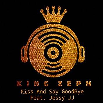 Kiss and Say GoodBye