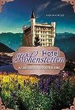 Hotel Hohenstetten: Als das Glück zu leuchten begann (Hohenstetten-Dilogie 2)