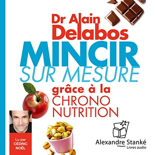 Mincir sur mesure     ...grâce à la chrono nutrition              By:                                                                                                                                 Alain Delabos                               Narrated by:                                                                                                                                 Cédric Noël                      Length: 1 hr and 59 mins     Not rated yet     Overall 0.0