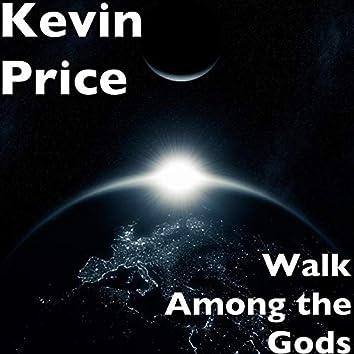 Walk Among the Gods