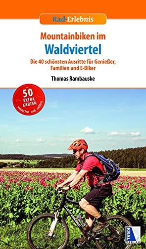 Mountainbiken im Waldviertel (Rad-Erlebnis)