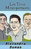 Les Trois Mousquetaires - Format Kindle - 2,99 €