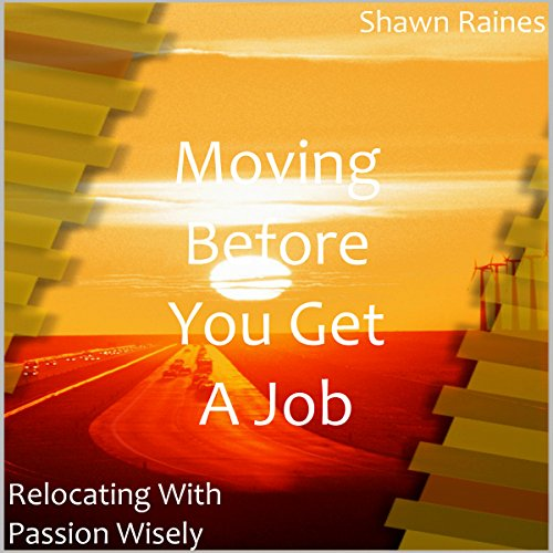 Moving Before You Get a Job audiobook cover art