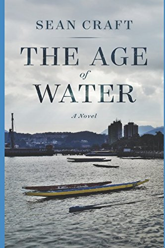 Book: The Age of Water by Sean Craft